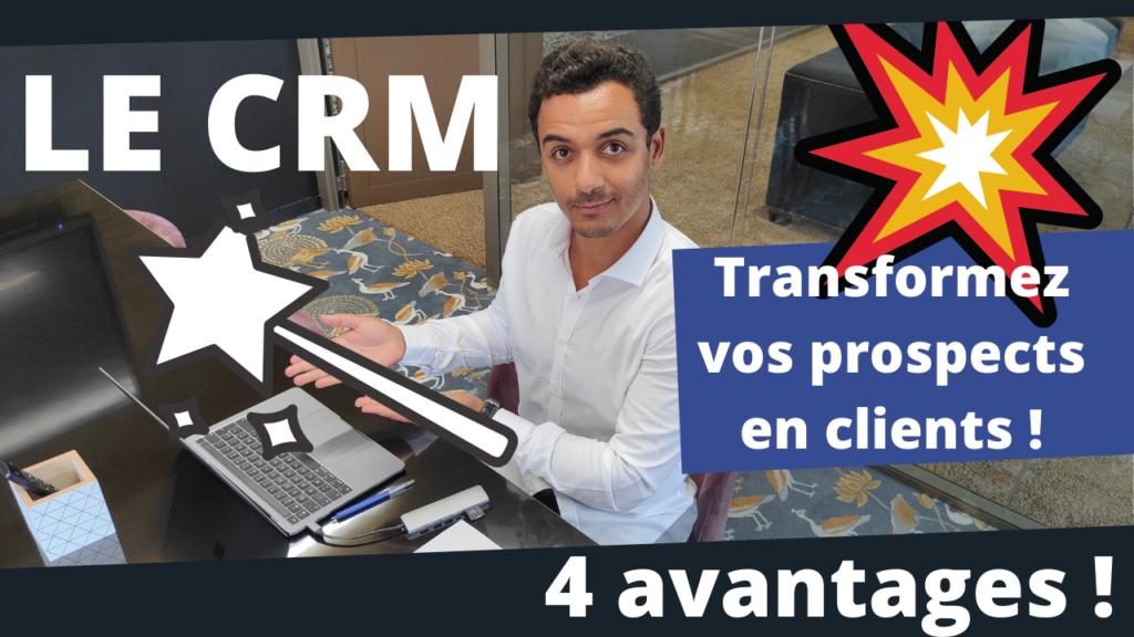 Utiliser un CRM - Cliquez ici pour voir la vidéo